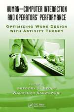Human-Computer Interaction and Operators Performance:  Optimizing Work Design with Activity Theory