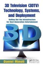 3D Television (3DTV) Technology, Systems, and Deployment