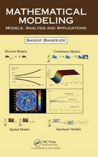 Mathematical Modeling:  Models, Analysis and Applications