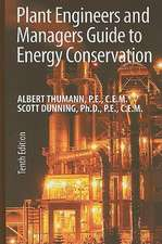 Plant Engineers and Managers Guide to Energy Conservation