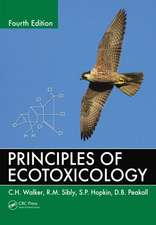 Principles of Ecotoxicology, Fourth Edition:  A Comprehensive Approach to Developing a Sustainable System