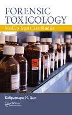 Forensic Toxicology:  Medico-Legal Case Studies