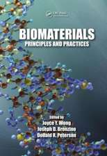 Biomaterials:  Principles and Practices