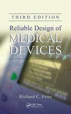 Reliable Design of Medical Devices, Third Edition:  Volume 2, Solved Problems and Exercises