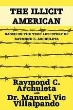 The Illicit American