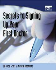 Secrets to Signing Up Your First Doctor:  A Coloring Book