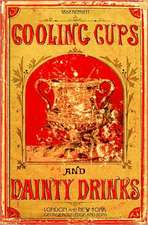 Cooling Cups and Dainty Drinks 1869 Reprint:  Libretto