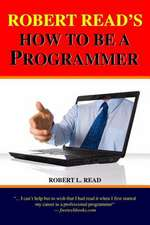 Robert Read's How to Be a Programmer