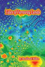 Tales of Faraway Lands