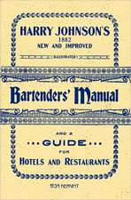 Harry Johnson's Bartenders Manual 1934 Reprint:  Why You Already Know the Rules of Social Media Marketing