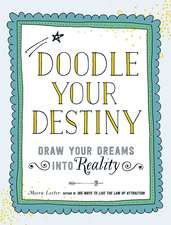 Doodle Your Destiny: Draw Your Dreams into Reality