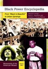 Black Power Encyclopedia [2 Volumes]:  From