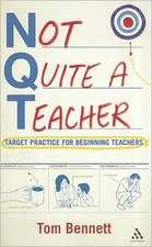 Not Quite a Teacher: Target Practice for Beginning Teachers