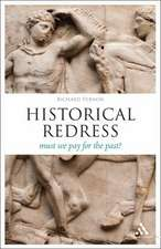 Historical Redress: Must We Pay for the Past?