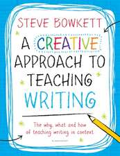 A Creative Approach to Teaching Writing