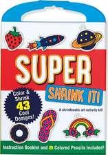 Super Shrink It!:  A Shrinktastic Art Activity Kit
