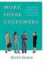 More Loyal Customers