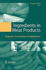Ingredients in Meat Products: Properties, Functionality and Applications