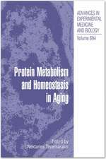 Protein Metabolism and Homeostasis in Aging