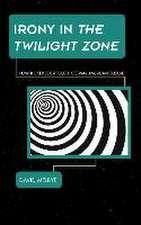 Irony in the Twilight Zone