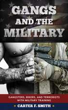 Gangs and the United States Military