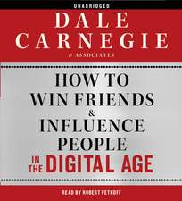 How to Win Friends and Influence People in the Digital Age: Audiobook