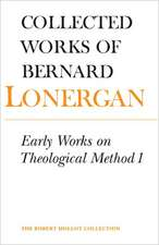 Early Works on Theological Method 1