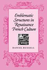 Emblematic Structures in Renaissance French Culture