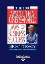 The 100 Absolutely Unbreakable Laws of Business Success (Large Print 16pt)