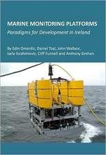 Marine Monitoring Platforms:  Paradigms for Development in Ireland