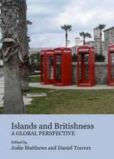 Islands and Britishness:  A Global Perspective