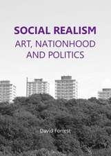 Social Realism:  Art, Nationhood and Politics