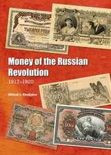 Money of the Russian Revolution:  1917-1920