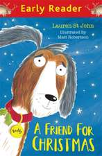 Early Reader: A Friend for Christmas