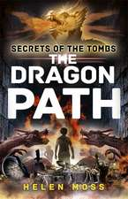 Secrets of the Tombs: The Dragon Path