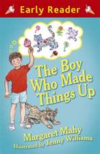 Boy Who Made Things Up