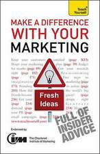 Make A Difference with Your Marketing: Teach Yourself