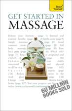 Whichello, D: Get Started in Massage: Teach Yourself
