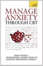 Manage Anxiety Through CBT: Teach Yourself