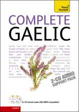 Complete Gaelic Beginner to Intermediate Book and Audio Course