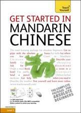 Get Started in Mandarin Chinese: Teach Yourself