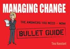 Managing Change: Bullet Guides