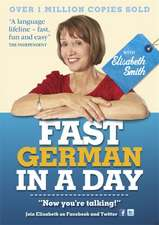 Fast German in a Day with Elisabeth Smith