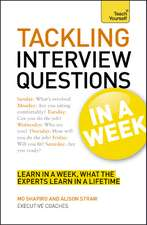 Shapiro, M: Tackling Tough Interview Questions In A Week