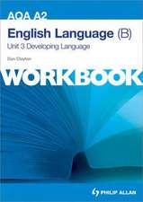 AQA A2 English Language (B): Developing Language