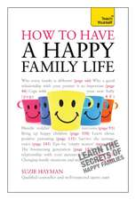 Have a Happy Family Life: Teach Yourself