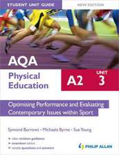 AQA A2 Physical Education Student Unit Guide: Optimising Performance and Evaluating Contemporary Issues within Sport