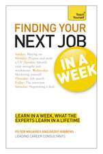 Maskrey, P: Finding Your Next Job in a Week: Teach Yourself