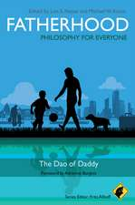Fatherhood – Philosophy for Everyone: The Dao of Daddy