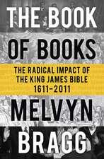 Bragg, M: The Book of Books